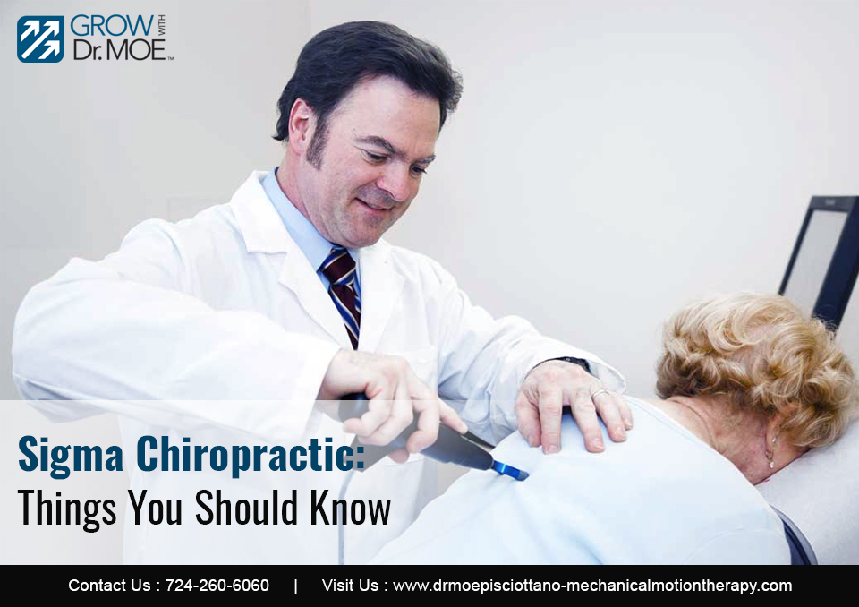 Sigma Chiropractic: Things You Should Know
