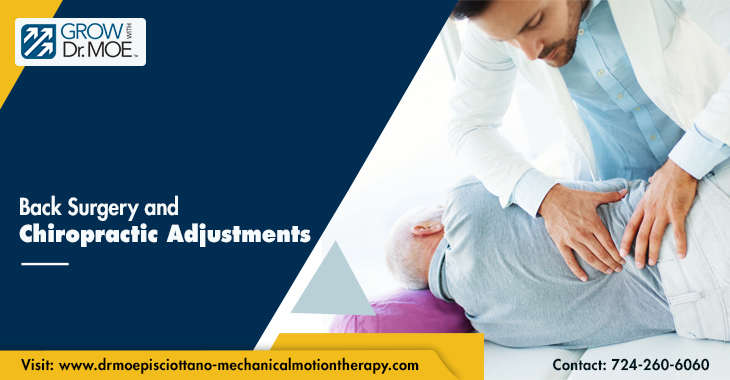 Back Surgery and Chiropractic Adjustments