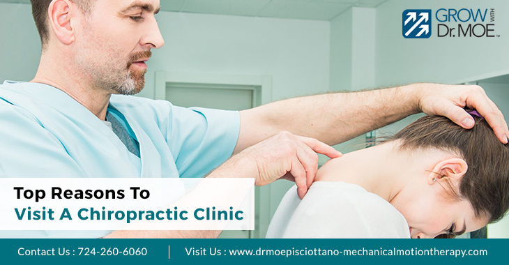 Top Reasons To Visit A Chiropractic Clinic