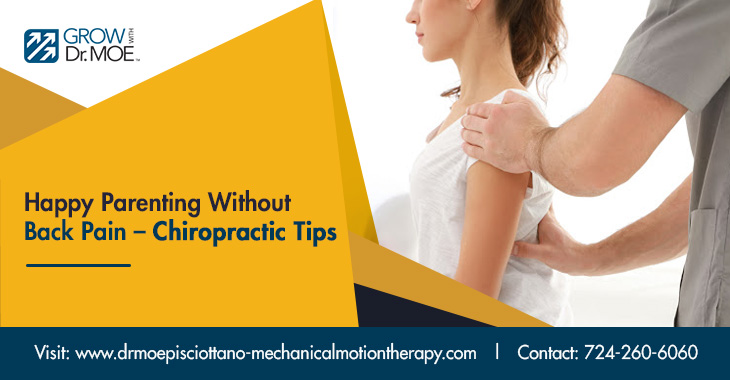 Happy Parenting Without Back Pain – Chiropractic Tips