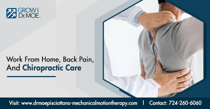 Work From Home, Back Pain, And Chiropractic Care